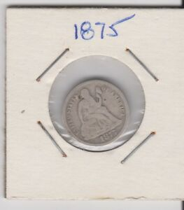 1875 SEATED LIBERTY DIME COIN ITEM 1105 30