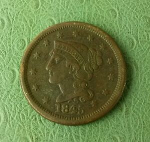 1845 ONE CENT BRAIDED HAIR LARGE CENT