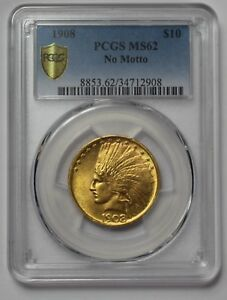 Click now to see the BUY IT NOW Price! 1908 UNC INDIAN HEAD GOLD EAGLE PCGS MS62 NO MOTTO TEN DOLLAR $10 VARIETY 1