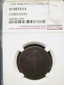 1793 1C FLOWING HAIR WREATH 1C CENT PENNY LETTERED EDGE NGC VF