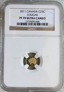 2011 CANADA 25 CENTS .999 GOLD COUGAR NGC PF 70