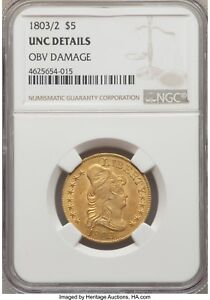 1803/2 DRAPED BUST 5.00 GOLD HALF EAGLE NGC UNC DETAILS BD 1 R 4 MUCH LUSTER