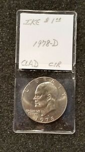 1978 D $1 EISENHOWER CIRC. EXTRA FINE DOLLAR   LAST YEAR ISSUED 10 DAY LISTING