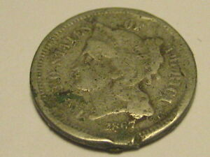 1867 THREE CENT NICKEL PIECE DAMAGED