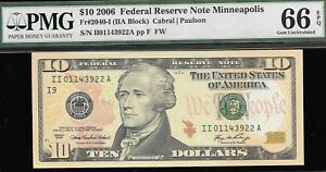 2006 $10 MINNEAPOLIS FED ONLY 19 200 000 ISSUED PMG 66 EPQ   NR