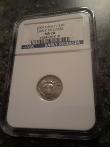 2007 $10 PLATINUM EAGLE MS70 1/10 OZ EARLY RELEASE NGC LOW PRICE