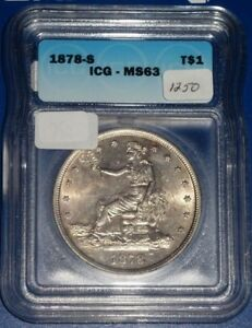 1878 S T$1 U S SILVER TRADE DOLLAR ICG MS63  GREAT