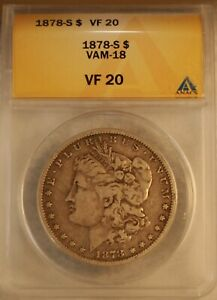 1878 S ANACS VF 20 VAM18 SPAGHETTI WINGS  TOP 30 AND WOW VAMS SET COIN