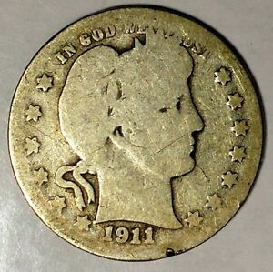 1911 D 25C BARBER QUARTER 18HCH1216 90  SILVER HARD DATE 50 CENTS FOR SHIPPING