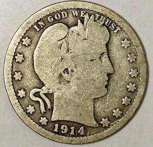1914 P 25C BARBER QUARTER 18SLO1013 90  SILVER ONLY 50 CENTS FOR SHIPPING