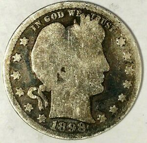 1898 P 25C BARBER QUARTER 19RR0411 2 90  SILVER ONLY 50 CENTS FOR SHIPPING