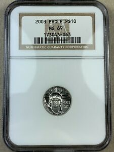 2003 NGC MS69 PLATINUM EAGLE $10 1/10TH OUNCE GRADED