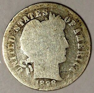 1898 P 10C BARBER DIME 18OTL0816 90  SILVER ONLY 50 CENTS FOR SHIPPING