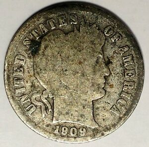 1909 P 10C BARBER DIME 19OHT0104 90  SILVER ONLY 50 CENTS FOR SHIPPING