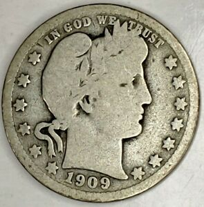1909 P 25C BARBER QUARTER 19UUO1115 90  SILVER 50 CENTS SHIPPING