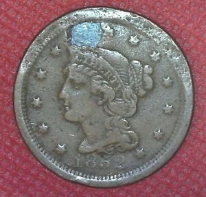 1852 BRAIDED HAIR LARGE CENT W/ FILLED HOLE