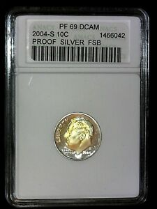 2004 S PROOF SILVER FSB ROOSEVELT DIME 10 C  PF69 DCAM ANACS TONING
