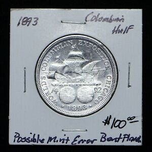 1893 COLUMBIA EXPOSITION SILVER HD POSS MINT ERROR BENT PLANCHETTE  CN6833