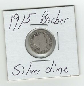 SILVER 1915 P MINT BARBER DIME 10 CENTS OLD SILVER COIN