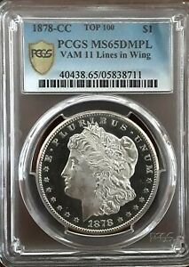 Click now to see the BUY IT NOW Price! 1878 CC $1 TOP POP VAM 11 DMPL MORGAN DOLLAR PCGS MS 65DMPL.   POP 1/0^