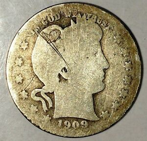 1909 D 25C BARBER QUARTER 90  SILVER 18UOC1123 50 CENTS SHIPPING