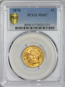Click now to see the BUY IT NOW Price! 1878 $3 GOLD INDIAN PRINCESS PCGS MS67   SECURE HOLDER