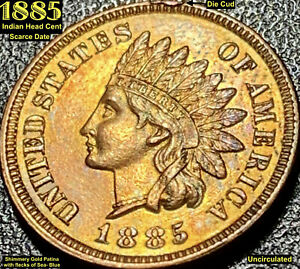 1885 INDIAN HEAD CENT   UNCIRCULATED   COLORFUL PATINA