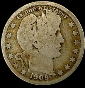 1909 D 25C BARBER QUARTER 90  SILVER 20UWC0615 50 CENTS SHIPPING
