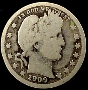 1909 P 25C BARBER QUARTER 90  SILVER 20UHU0615 50 CENTS SHIPPING