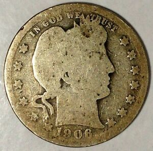 1906 P 25C BARBER QUARTER 90  SILVER 18SUS1013 50 CENTS SHIPPING