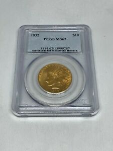 1932 $10 GOLD INDIAN HEAD PCGS MS62