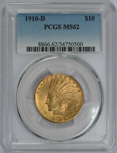 1910 D $10 AMERICAN GOLD EAGLE INDIAN HEAD MS62 PCGS GRADED
