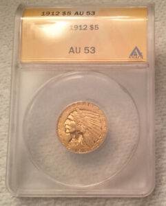 1912 INDIAN HEAD $5 HALF EAGLE GOLD COIN AUTHENTICATED & GRADED BY ANACS AU53