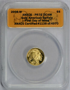 2008 W $5 GOLD BUFFALO PROOF  ANACS PR70 DCAM 1/10 OZ. 1ST DAY ISSUE