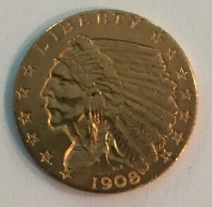1908 $2.5 DOLLAR GOLD INDIAN HEAD COIN   HISTORIC PIECE OVER 100 YEARS OLD