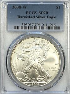 PCGS SP70 2008 W BURNISHED SILVER EAGLE.