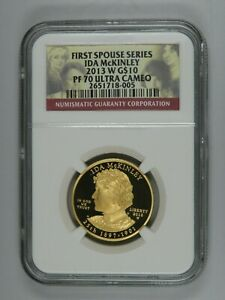 2013 W IDA MCKINLEY FIRST SPOUSE GOLD $10 NGC PF70 ULTRA CAMEO