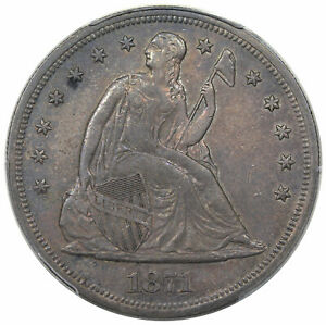 1871 SEATED DOLLAR PCGS AU 55 CHOICE ORIGINAL