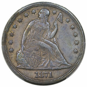 1871 SEATED DOLLAR PCGS XF 40 CRUSTY ORIGINAL