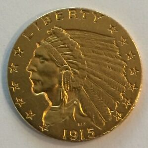 1915 $2.5 DOLLAR GOLD INDIAN HEAD COIN   HISTORIC PIECE OVER 100 YEARS OLD