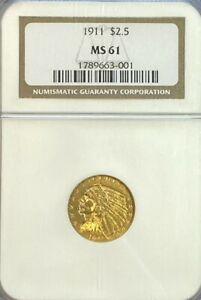 NGC MS61 1911 $2.5 INDIAN HEAD GOLD COIN.  BU.