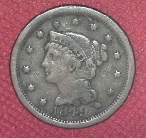 1849 BRAIDED HAIR LARGE CENT OLD U.S. COIN 1 C