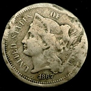 1867 P 3C THREE CENT NICKEL 20UUT1124 70 CENTS SHIPPING