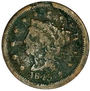 1845 P 1C BRAIDED HAIR LARGE CENT 20CCW0523 $1 SHIPPING