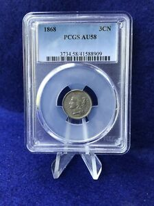 1868 THREE CENT PIECE 3C NICKEL  PCGS AU58 CHOICE ABOUT UNCIRCULATED