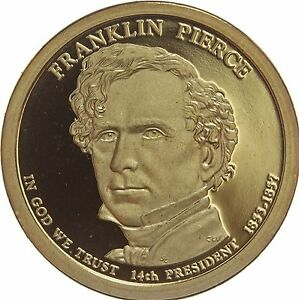 2010 S PRESIDENTIAL DOLLAR FRANKLIN PIERCE GDC PROOF 70 CENTS SHIPPING