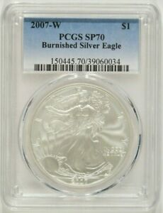 2007 W BURNISHED AMERICAN SILVER EAGLE $1 PCGS SP70 39060034