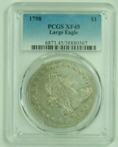 1798 DRAPED BUST SILVER DOLLAR LARGE EAGLE PCGS XF45 XF 45 GENUINE OLD US COIN