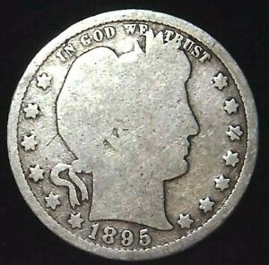 1895 P 25C BARBER QUARTER 90  SILVER 21CCH0226  70 CENTS SHIPPING