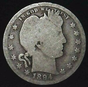 1894 P 25C BARBER QUARTER 90  SILVER 21CCH0226  70 CENTS SHIPPING